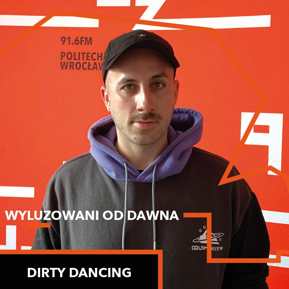 Wyluzowani od dawna – Adrian Kotołowski (Dirty Dancing)